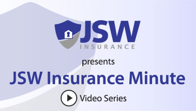 JSW Insurance Minute Video Series
